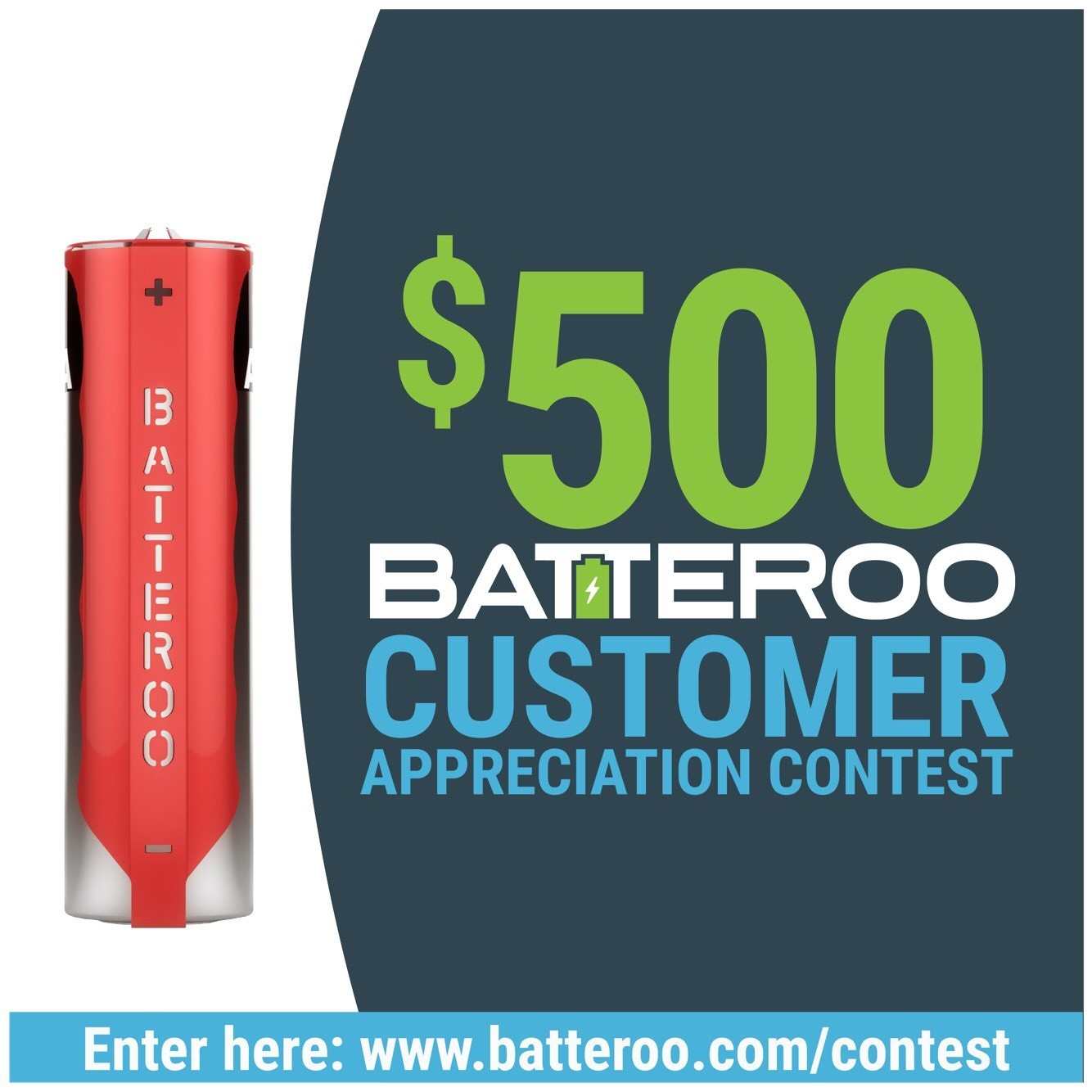 Batteroo Customer Appreciation Contest ($500 Every Month!)